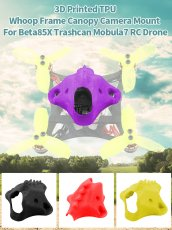 JMT 3D Printed TPU Whoop Frame Canopy Camera Mount Protector for BetaFPV Z02 Beta65x Beta75x Mobula7 RC Drone DIY Model Aircraft