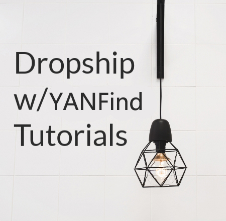 Start dropshipping with yanfind