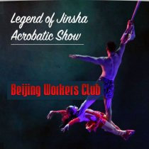 Beijing Legend of Jinsha Acrobatic show ticket with free gifts